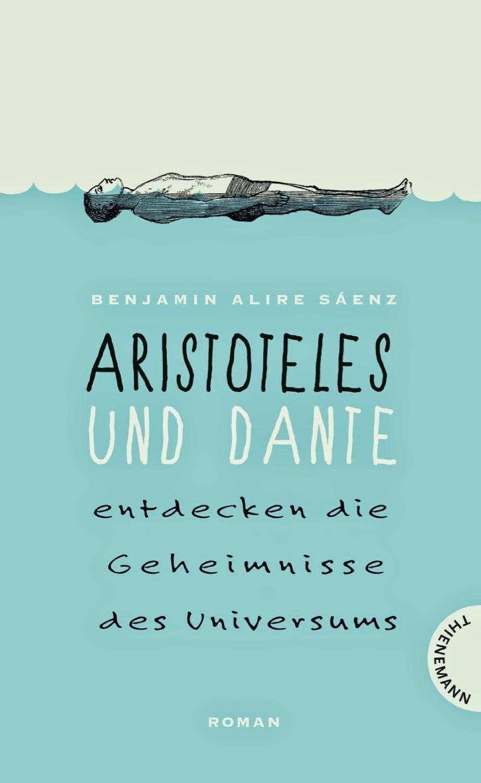 http://www.amazon.de/Aristoteles-Dante-entdecken-Geheimnisse-Universums/dp/3522201922/ref=sr_1_1?s=books&ie=UTF8&qid=1407417931&sr=1-1&keywords=aristoteles+und+dante+entdecken+die+geheimnisse+des+universums