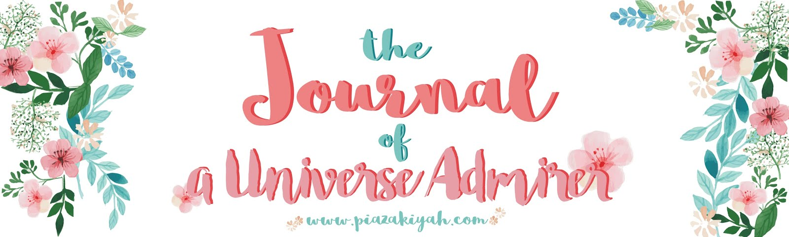The Journal of A Universe Admirer