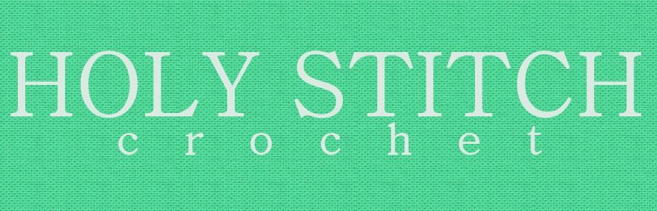Holy Stitch Crochet