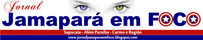 JORNAL JAMAPARÁ EM FOCO