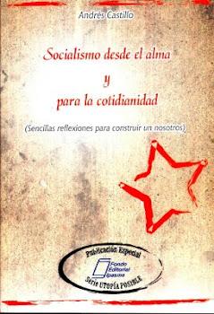 Socialismo desde el alma y para la cotidianidad