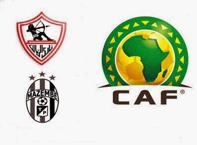 موعد مشاهدة مباراة الزمالك ومازيمبى اليوم والقنوات الناقلة فى دورى أبطال أفريقيا