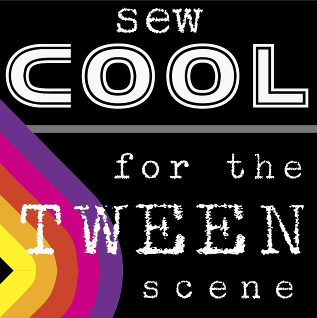 My Inner Need to Create...: Sew Cool for the Tween Scene