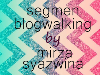 segmen blogwalking by mirza syazwina
