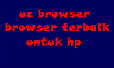 Download UC BROWSER 9.5 buat HP Nokia Java dan Windows Phone