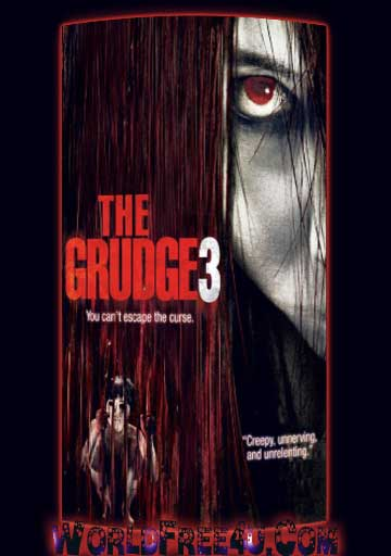 Poster Of Hollywood Film The Grudge 3 (2009) In 300MB Compressed Size PC Movie Free Download At worldfree4u.com