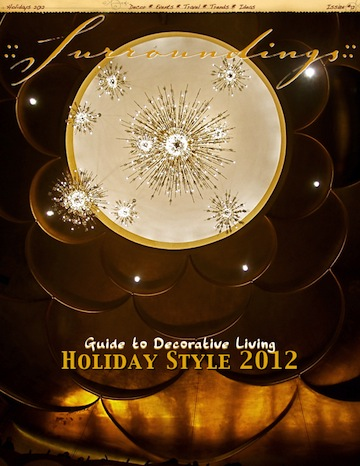 Read it now! ::Surroundings:: Guide to Holiday Style 2012