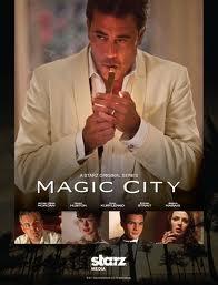 Thành Phố Ma Thuật Phần 1 - Magic City Season 1