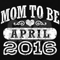 New Mom to be April 2016