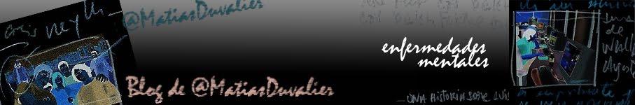 Blog de Matias Duvalier