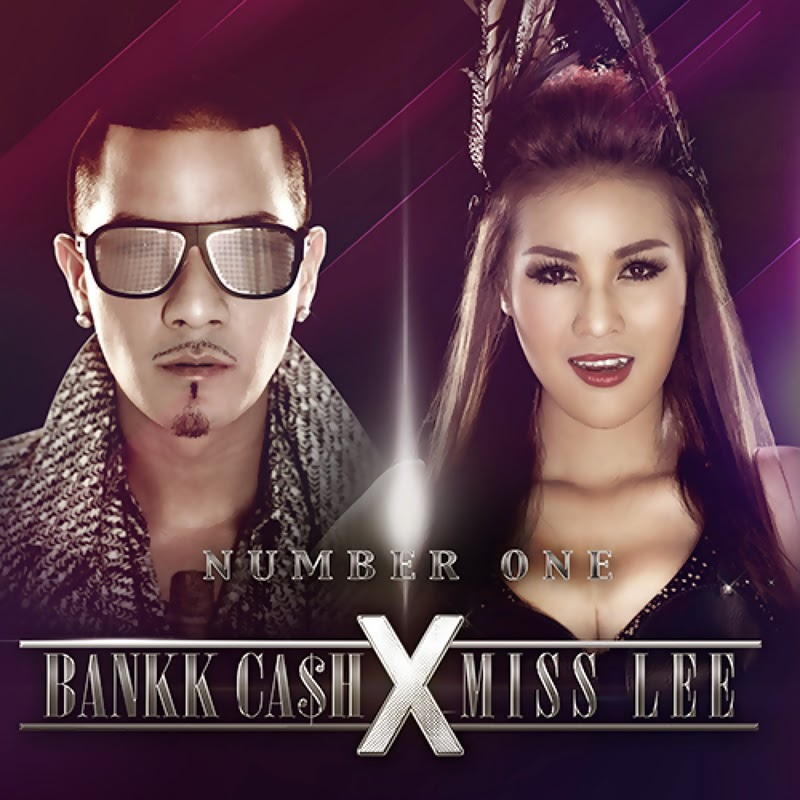 Download [M4A] Number One – BANKK CA$H feat.หญิงลี 4shared By Pleng-mun.com
