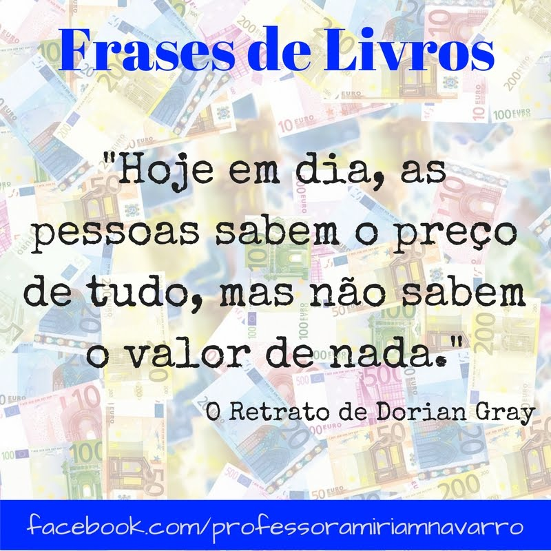 Frases De Livros O Retrato De Dorian Gray Profa Míriam Navarro