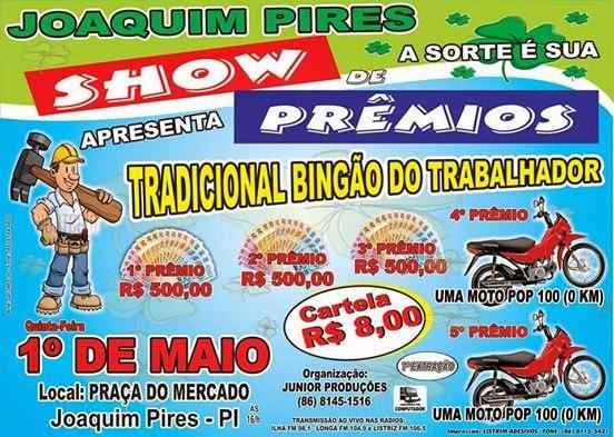 Bingo Joaquim Pires Show de prêmios- extração do trabalhador