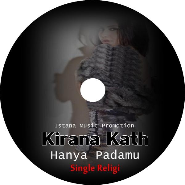 Chord Lagu Ipang Bip Bintang Hidupku: Lirik Lagu Kirana Kath - Hanya Padamu