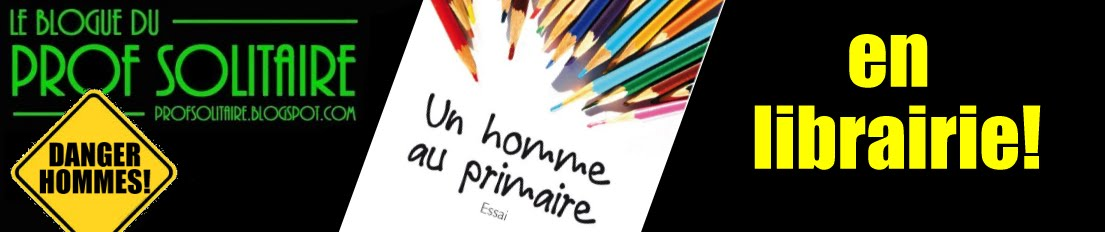 Le Blogue du Prof Solitaire