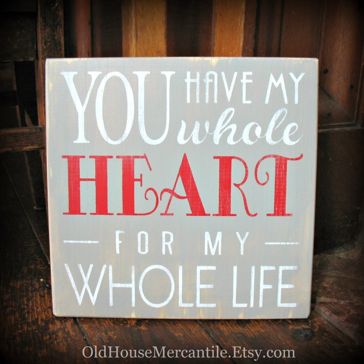 https://www.etsy.com/listing/176305518/you-have-my-whole-heart-for-my-whole?