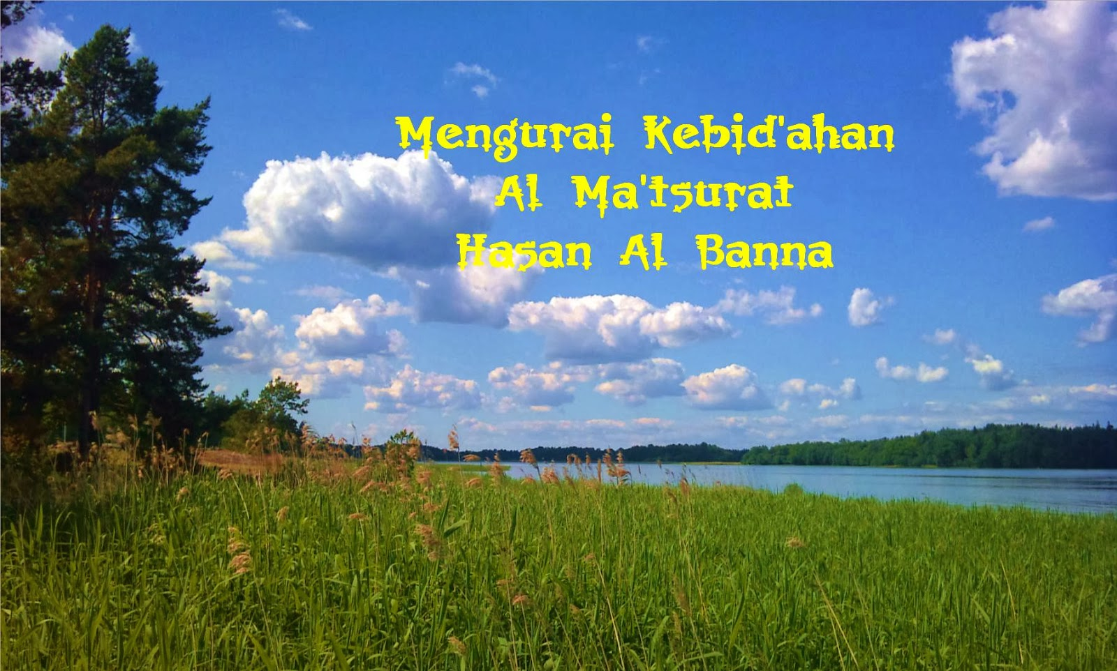Mengurai Kebidahan Al Matsurat Hasan Bana Cover
