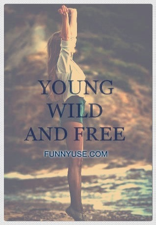 Wild And Free Quotes A...