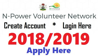 2018 N-power Account Login | Npower Registration Form Download Portal- www.npower.gov.ng