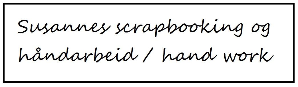Susannes Scrapbooking og Håndarbeid