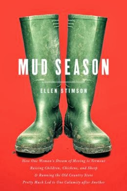 http://www.amazon.com/Mud-Season-Children-Chickens-Calamity/dp/1581572042/ref=sr_1_1?ie=UTF8&qid=1392417528&sr=8-1&keywords=mud+season