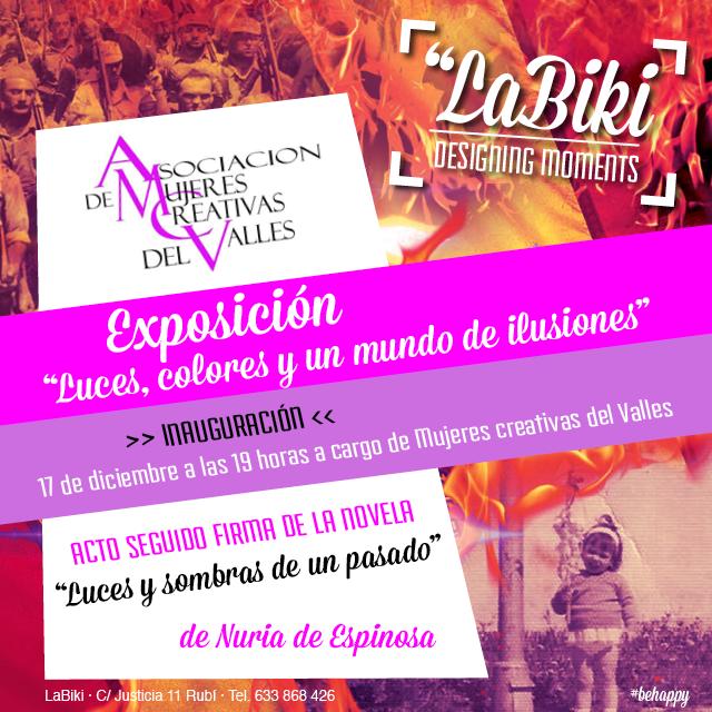 """Exposición """"Luces, colores y un mundo de ilusiones"""" y firma de la novela de Nuria de Espinosa"""