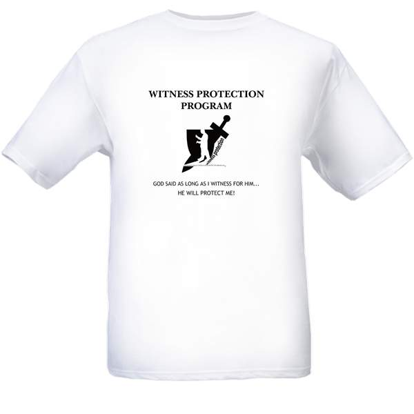 Witness Protection T-Shirts