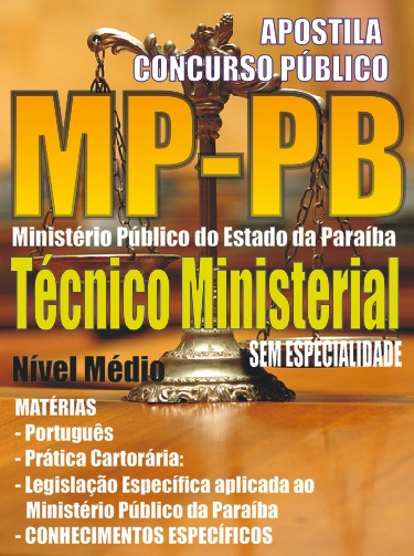 Apostila Ministério Público da Paraíba (PB) Técnico Ministerial MPPB 2015