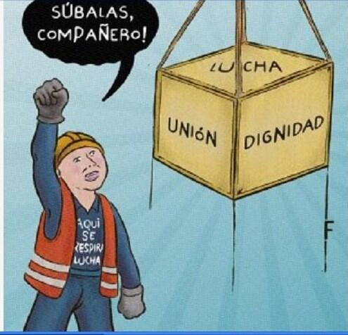 Sbalas, Compaero!: Lucha, Unin, Dignidad