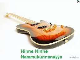 Ninne Ninne Nammukunnanayya