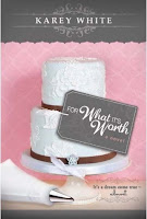 Cover of For What It's Worth by Karey White.