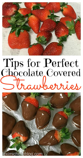 tips for getting perfect chocolate covered strawberries every time