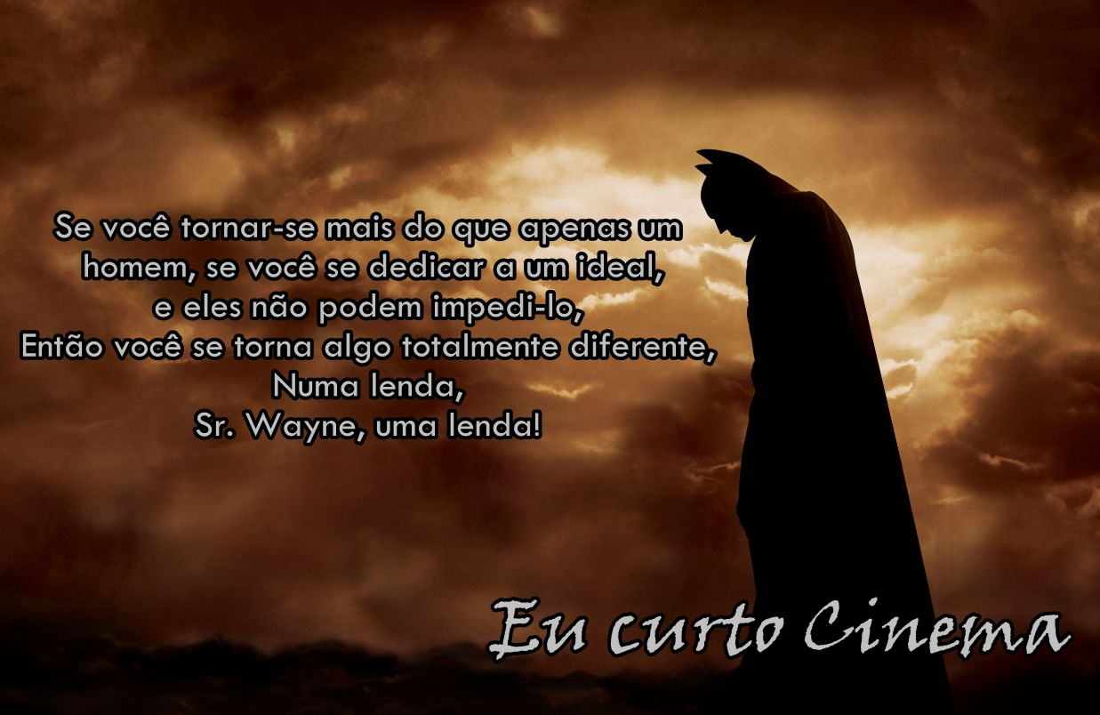 Eu Curto Cinema Frase Batman Begins
