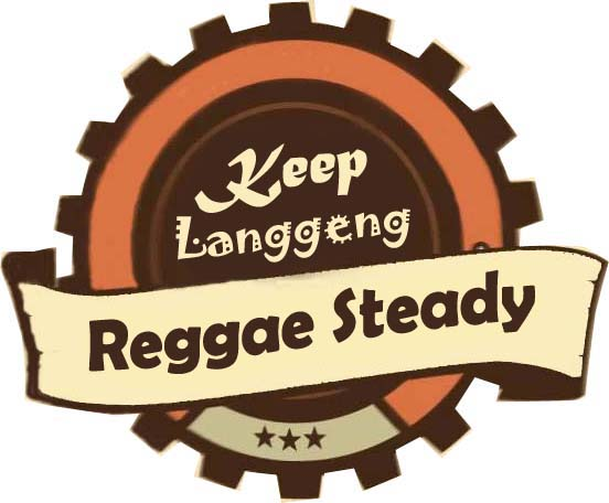 KEEP LANGGENG Reggae Steady