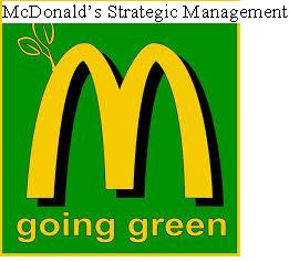 mcdonald s strategy management assignment help assignment and  mainly dependent on the strategic management process of the firm mcdonald s has developed its vision and mission to offer a quality healthy and hygienic