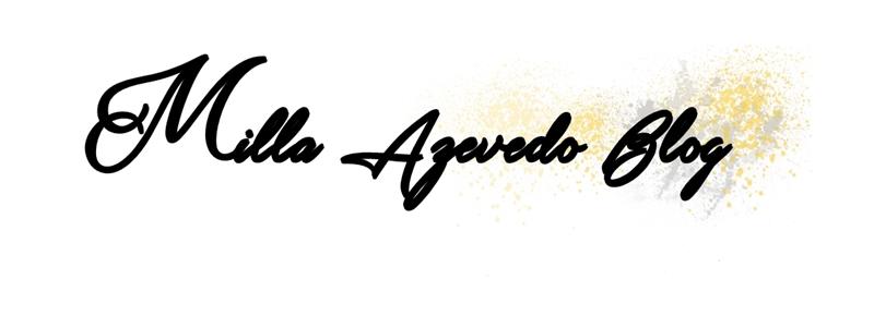 Milla Azevedo Blog