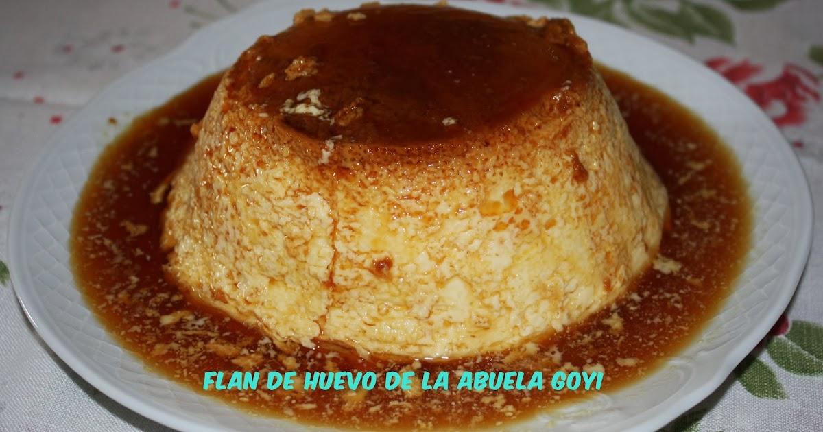 Flan de huevo de la abuela goyi la cocina typical spanish - Como se hace el flan de huevo al bano maria ...