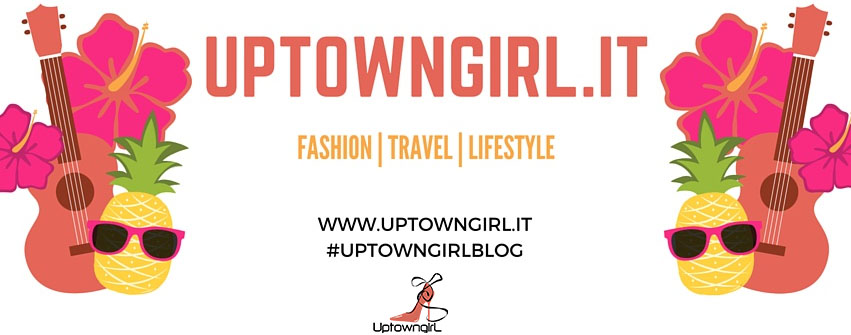 Uptowngirl.it - Fashion | Travel | Lifestyle