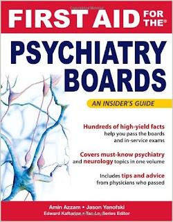 First Aid for the Psychiatry Boards (FIRST AID Specialty Boards) 1