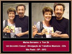 Marisa Serranno e Tom Zé