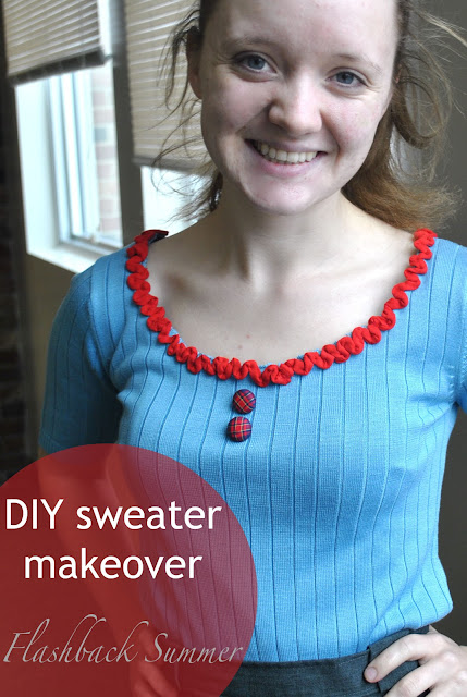 Flashback Summer:  DIY/Tutorial- Sweater Makeover