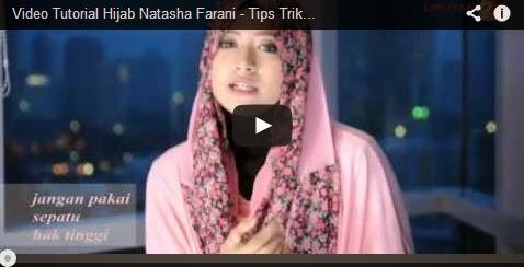 Video Tutorial Hijab Natasha Farani - Tips Trik Cara Berhijab Modern ...
