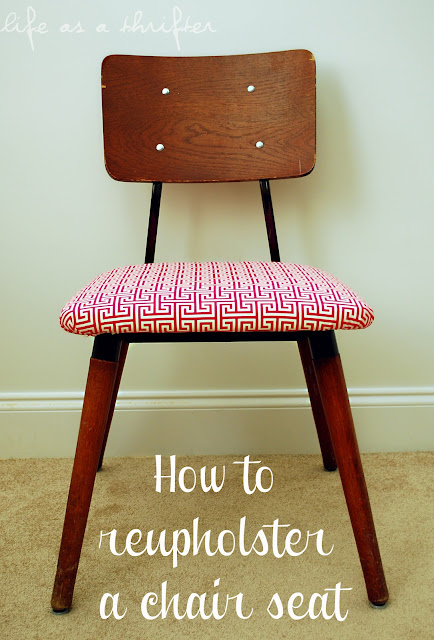 Life As A Thrifter How To Reupholster A Chair Seat