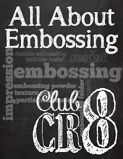 April Club CR8 - All about Embossing