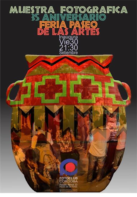 Foto Club Cordoba - MUESTRA FOTOGRAFICA - -  35 ANIVERSARIO PASEO DE LAS ARTES  - - 30/09/16