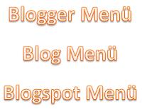Blogger Dersleri - Blogger Açılır Liste Menü