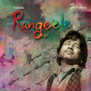 Kailasa-Kher-new-music-album-Rangeele-2012-Poster-Free-for-download