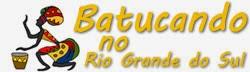 Batucando no Rio Grande do Sul