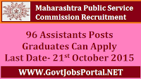 MAHARASHTRA PUBLIC SERVICE COMMISSION RECRUITMENT FOR ASSISTANTS POSTS