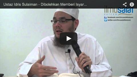Ustaz Idris Sulaiman – Dibolehkan Memberi Isyarat Ketika Solat